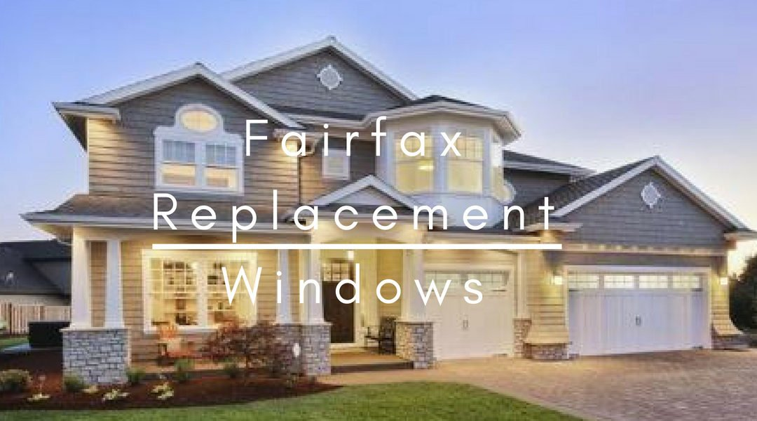 Replacement Fairfax Windows